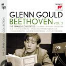 Glenn Gould Plays Beethoven, Vol. 3: The 5 Piano Concertos/グレン・グールド