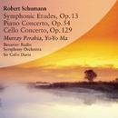 Robert Schummann Symphonic Etudes, Op. 13/Murray Perahia, Yo-Yo Ma, Bavarian Radio Symphony Orchestra, Sir Colin Davis
