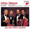 VERDI AND SIBELIUS QUARTETS/Juilliard String Quartet