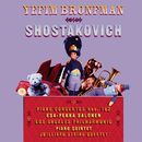 Shostakovich: Piano Concertos Nos. 1 & 2, Piano Quintet/Yefim Bronfman, Juilliard String Quartet, Los Angeles Philharmonic, Esa-Pekka Salonen