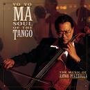 Soul of the Tango/Yo-Yo Ma