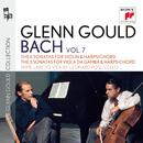 Glenn Gould Plays Bach, Vol. 7: Violin Sonatas, BWV 1014-1019 & Viola da gamba Sonatas, BWV 1027-1029/Glenn Gould