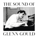 The Sound of Glenn Gould/Glenn Gould