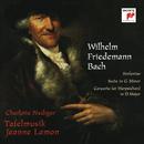 Wilhelm Friedemann Bach: Sinfonias & Suite in G Minor & Concerto for Harpsichord in D Major/Tafelmusik