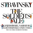 Stravinsky: The Soldier's Tale (Conducted by Stravinsky, Narrated by Kanji Ishimaru)/Igor Stravinsky