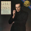 Strauss: Piano Sonata, Op. 5 & Fünf Klavierstücke, Op. 3 ((Gould Remastered))/Glenn Gould