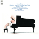 Schoenberg: Complete Songs, Vol. 2 ((Gould Remastered))/Glenn Gould