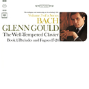 Bach: The Well-Tempered Clavier, Book 1, BWV 862-869/グレン・グールド