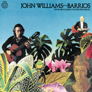 John Williams Plays Barrios/John Williams