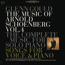 The Music of Arnold Schoenberg: Songs and Works for Piano Solo - Gould Remastered/グレン・グールド