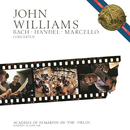 Bach, Handel & Marcello: Concertos/John Williams