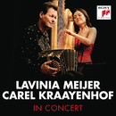 Lavinia Meijer & Carel Kraayenhof in Concert/Lavinia Meijer & Carel Kraayenhof