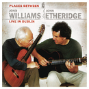John Williams & John Etheridge: Places Between/John Williams