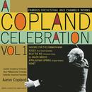 A Copland Celebration, Vol. 1/Aaron Copland
