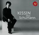 Kissin Plays Schumann/Evgeny Kissin