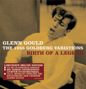 The 1955 Goldberg Variations - Birth of a Legend/グレン・グールド