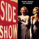 Side Show (Original Broadway Cast Recording)/Original Broadway Cast of Side Show