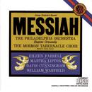 Handel: Messiah, HWV 56/The Mormon Tabernacle Choir, Philadelphia Orchestra, Eugene Ormandy, Richard P. Condie