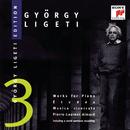 György Ligeti Edition, Vol. 3/Pierre-Laurent Aimard