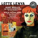 Lotte Lenya Sings Kurt Weill - The Seven Deadly Sins / Berlin Theatre Songs/Lotte Lenya