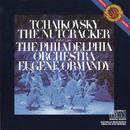 Tchaikovsky: The Nutcracker, Op. 71 (Excerpts)/Eugene Ormandy