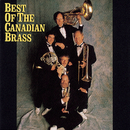 Best Of The Canadian Brass/Canadian Brass
