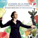 My Mexican Soul/Alondra de la Parra