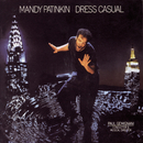 Mandy Patinkin: Dress Casual/Mandy Patinkin