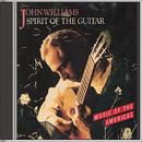 Spirit of the Guitar/John Williams