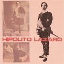Hipólito Lázaro: Romanzas de Zarzuela/Hipolito Lazaro