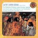 Orff: Carmina Burana [Expanded Edition]/Eugene Ormandy, The Philadelphia Orchestra