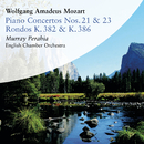 Mozart: Piano Concertos Nos. 21 & 23 and Rondos, K. 382 & K. 386/Murray Perahia
