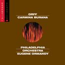 Orff:  Carmina Burana/Eugene Ormandy, The Philadelphia Orchestra, Janice Harsanyi, Rudolf Petrak, Harve Presnell, The Rutgers University Choir