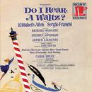 Do I Hear a Waltz? (Original Broadway Cast Recording)/Original Broadway Cast of Do I Hear a Waltz?
