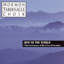 Around the World - Best Loved Favorites/The Mormon Tabernacle Choir