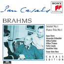 Brahms: String Sextet in B-Flat Major, Op. 18 & Piano Trio No. 1 in B Major, Op. 8/Pablo Casals, Isaac Stern