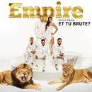 Empire: Music From 'Et Tu Brute?'/Empire Cast