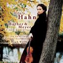 Barber, Meyer: Violin Concertos/Hilary Hahn
