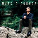 Fanfare for the Volunteer/Mark O'Connor, London Philharmonic Orchestra, Steven Mercurio