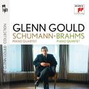 Schumann: Piano Quartet, Op. 47 - Brahms: Piano Quintet, Op. 34/グレン・グールド