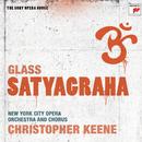 Glass: Satyagraha/Christopher Keene