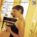 Forgotton Songs/Dawn Upshaw - James Levine