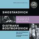 Shostakovich: Violin Concerto No. 1, Op. 77 & Cello Concerto No. 1, Op. 107/David Oistrakh, Eugene Ormandy, Mstislav Rostropovich, The Philadelphia Orchestra, Dimitri Mitropoulos