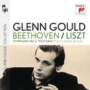 """Beethoven & Liszt: Symphony No. 6 """"Pastoral""""/Glenn Gould"""