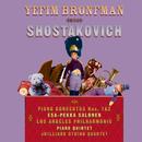 Shostakovich: Piano Concertos Nos. 1, 2 & Piano Quintet in G Minor/Yefim Bronfman, Juilliard String Quartet, Los Angeles Philharmonic, Esa-Pekka Salonen