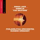 Tchaikovsky: Swan Lake (excerpts); Adam: Giselle; Meyerbeer: Les Patineurs/Eugene Ormandy
