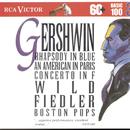 Gershwin: Rhapsody In Blue/Arthur Fiedler