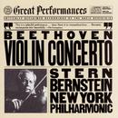 Beethoven: Violin Concerto in D Major, Op. 61/Isaac Stern, New York Philharmonic, Leonard Bernstein