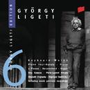 György Ligeti Edition, Vol. 6: Keyboard Works/Pierre-Laurent Aimard, Irina Kataeva, Zsigmond Szathmáry