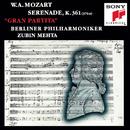 "Mozart: Serenade No. 10 in B-Flat Major, K. 361 ""Gran Partita""/Berliner Philharmoniker, Zubin Mehta"